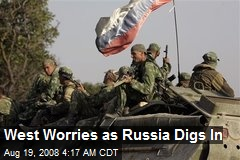 West Worries as Russia Digs In
