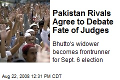 Pakistan Rivals Agree to Debate Fate of Judges