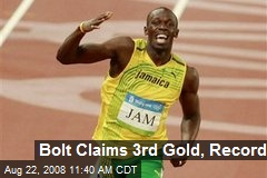 Bolt Claims 3rd Gold, Record