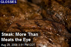 Steak: More Than Meats the Eye