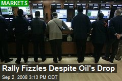 Rally Fizzles Despite Oil's Drop