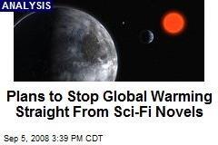 Plans to Stop Global Warming Straight From Sci-Fi Novels