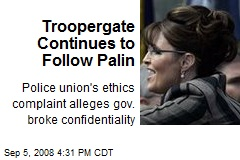 Troopergate Continues to Follow Palin
