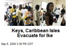 Keys, Caribbean Isles Evacuate for Ike