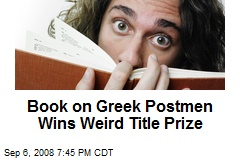 Book on Greek Postmen Wins Weird Title Prize