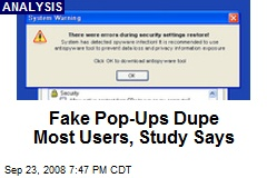 Fake Pop-Ups Dupe Most Users, Study Says