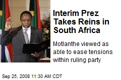 Interim Prez Takes Reins in South Africa