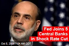 Fed Joins 5 Central Banks in Shock Rate Cut