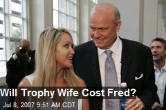 Will Trophy Wife Cost Fred?
