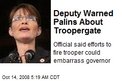 Deputy Warned Palins About Troopergate