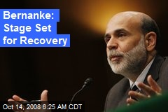 Bernanke: Stage Set for Recovery