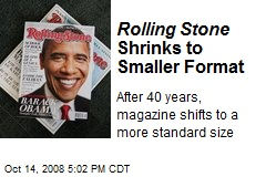 Rolling Stone Shrinks to Smaller Format