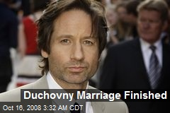 Duchovny Marriage Finished