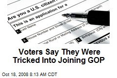 Voters Say They Were Tricked Into Joining GOP