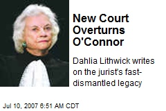 New Court Overturns O'Connor