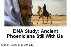 DNA Study: Ancient Phoenicians Still With Us