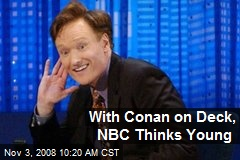 With Conan on Deck, NBC Thinks Young