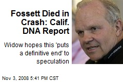 Fossett Died in Crash: Calif. DNA Report