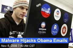 Malware Hijacks Obama Emails