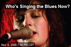 Who's Singing the Blues Now?