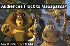 Audiences Flock to Madagascar