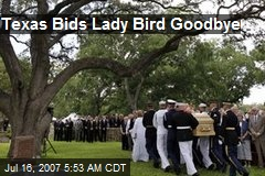 Texas Bids Lady Bird Goodbye