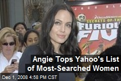Angie Tops Yahoo's List of Most-Searched Women