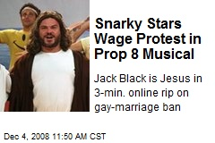 Snarky Stars Wage Protest in Prop 8 Musical