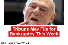 Tribune May File for Bankruptcy This Week