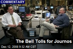 The Bell Tolls for Journos