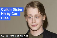 Culkin Sister Hit by Car, Dies