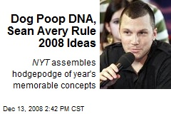 Dog Poop DNA, Sean Avery Rule 2008 Ideas