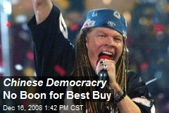 Chinese Democracry No Boon for Best Buy