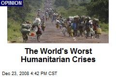 The World's Worst Humanitarian Crises