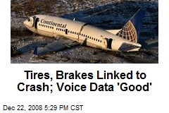 Tires, Brakes Linked to Crash; Voice Data 'Good'