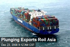 Plunging Exports Roil Asia