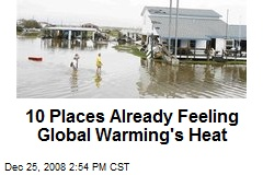 10 Places Already Feeling Global Warming's Heat