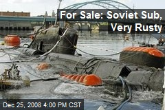 For Sale: Soviet Sub, Very Rusty