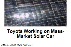 Toyota Working on Mass-Market Solar Car