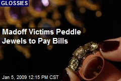 Madoff Victims Peddle Jewels to Pay Bills