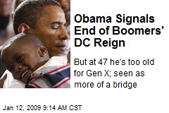 Obama Signals End of Boomers' DC Reign