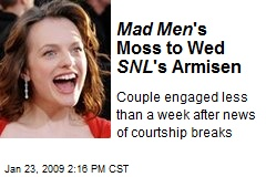 Mad Men 's Moss to Wed SNL 's Armisen