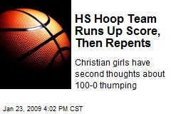 HS Hoop Team Runs Up Score, Then Repents