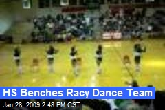 HS Benches Racy Dance Team