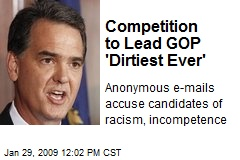 Competition to Lead GOP 'Dirtiest Ever'