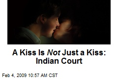 A Kiss Is Not Just a Kiss: Indian Court