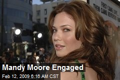 Mandy Moore Engaged