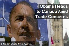 Obama Heads to Canada Amid Trade Concerns