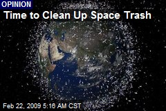 Time to Clean Up Space Trash