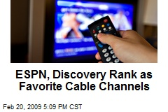ESPN, Discovery Rank as Favorite Cable Channels